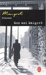 Mon ami Maigret by Georges Simenon