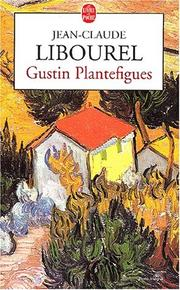 Cover of: Gustin Plantefigues