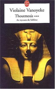 Cover of: Thoutmosis, tome 3