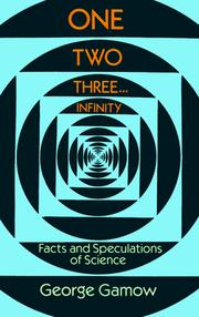 One, two, three ... infinity by George Gamow