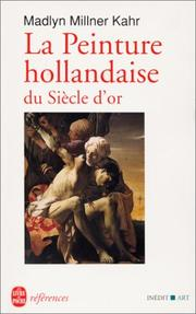 Cover of: La peinture hollandaise du siècle d'or