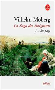 Cover of: La Saga des émigrants, tome 1: Au pays