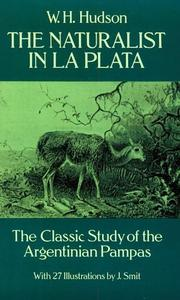 Cover of: naturalist in La Plata | W. H. Hudson