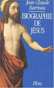 Cover of: Biographie de Jésus