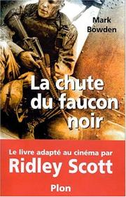 Cover of: La chute du faucon noir