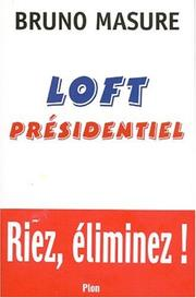 Cover of: Loft présidentiel