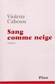 Cover of: Sang comme neige