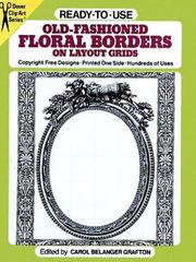 Cover of: Ready-to-Use Old-Fashioned Floral Borders on Layout Grids (Clip Art Series)