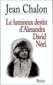 Cover of: Le Lumineux destin d'Alexandra David-Neel
