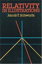 Cover of: Relativity in illustrations | Jacob T. Schwartz