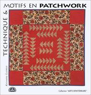 Cover of: Technique et motifs en patchworks