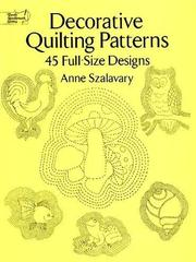 Cover of: Decorative quilting patterns | Anne Szalavary