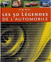 Cover of: Les 50 légendes de l'automobile