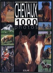 Cover of: Les Chevaux en 1000 photos