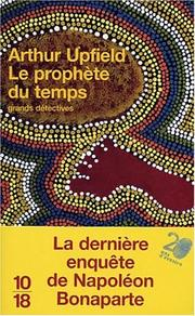 Cover of: Le prophete du temps | Arthur William Upfield
