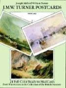 Cover of: J. M. W. Turner Postcards: 24 Full-Color Ready-to-Mail Cards from Watercolors in the Collection of the British Museum (Card Books)