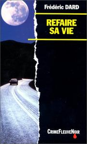 Cover of: Refaire sa vie