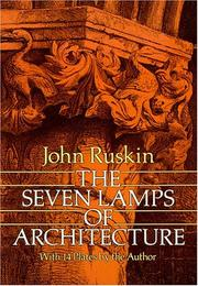 Cover of: The seven lamps of architecture | John Ruskin