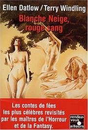 Cover of: Blanche neige, rouge sang