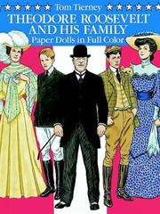 Cover of: Theodore Roosevelt and His Family Paper Dolls in Full Color