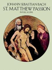 Cover of: St. Matthew Passion in Full Score | Johann Sebastian Bach