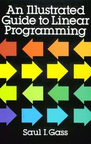 Cover of: An illustrated guide to linear programming