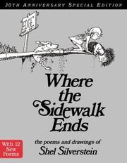 Cover of: Where the Sidewalk Ends: the poems & drawings of Shel Silverstein.