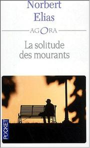 Cover of: La Solitude des mourants