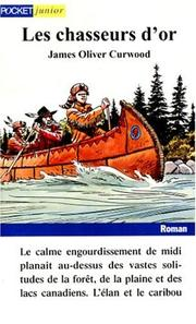 Cover of: Les chasseurs d'or