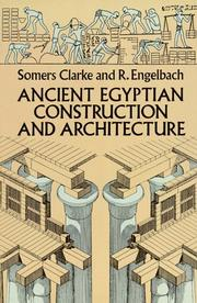 Cover of: Ancient Egyptian construction and architecture | Somers Clarke