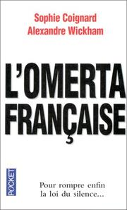Cover of: L'Omerta Francaise | Sophie Coignard