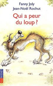 Cover of: Qui a peur du loup ?