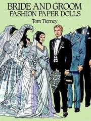 Cover of: Bride and Groom Fashion Paper Dolls | Tom Tierney