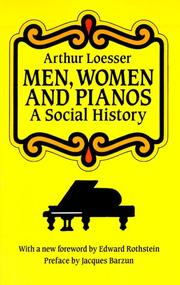 Cover of: Men, Women and Pianos | Arthur Loesser