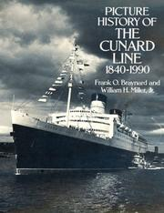 Cover of: Picture history of the Cunard line, 1840-1990 by Frank Osborn Braynard