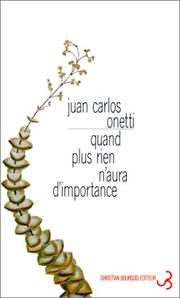 Cover of: Quand plus rien n'aura d'importance