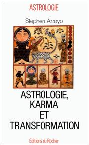 Cover of: Astrologie, karma et transformation