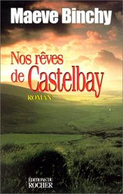 Cover of: Nos rêves de Castelbay
