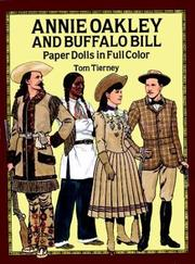 Cover of: Annie Oakley and Buffalo Bill Paper Dolls in Full Color