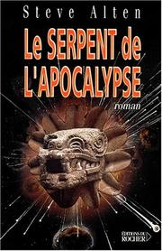 Cover of: Le serpent de l'apocalypse