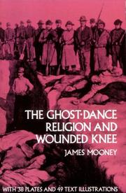 Cover of: The Ghost-Dance Religion and Wounded Knee