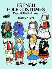 Cover of: French Folk Costumes Paper Dolls in Full Color (Traditional Fashions)