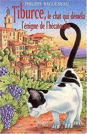Cover of: Tiburce, le chat qui démêla l'énigme de l'hécatombe