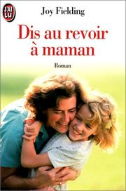 Cover of: Dis au revoir à maman