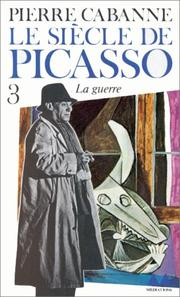 Cover of: Le Siècle de Picasso, tome 3