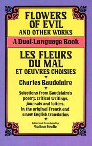 Cover of: Flowers of Evil and Other Works/Les Fleurs du Mal et Oeuvres Choisies | Charles Baudelaire