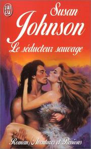 Cover of: Le Séducteur sauvage