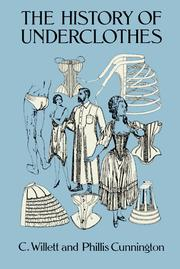 Cover of: The history of underclothes