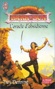 Cover of: Dark Sun - Le Prisme. L'Oracle de l'obsidienne, tome 4