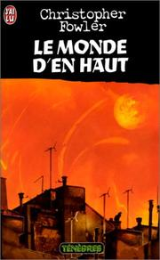 Cover of: Le Monde d'en haut